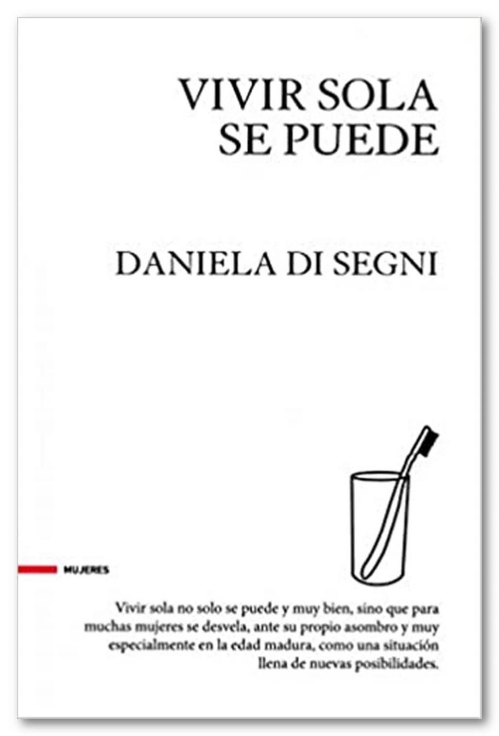 Vivir sola se puede, Daniela Di Segni