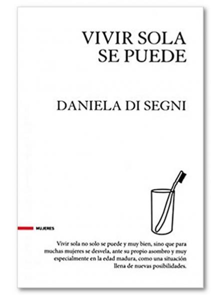 Vivir sola se puede, Daniela Di Segni [0]