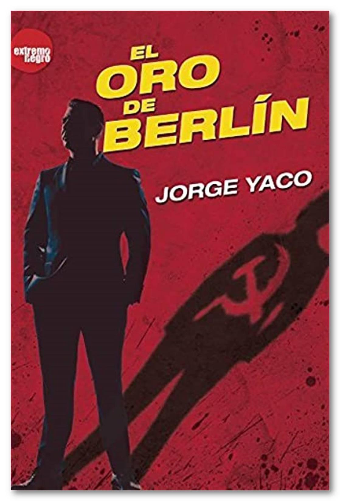 El oro de Berlín, Jorge Yaco