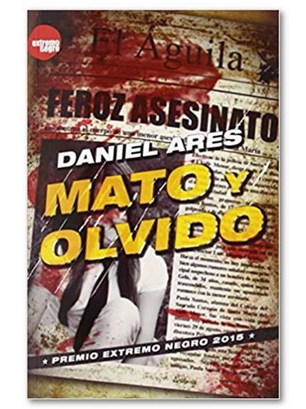Mato y olvido, Daniel Ares