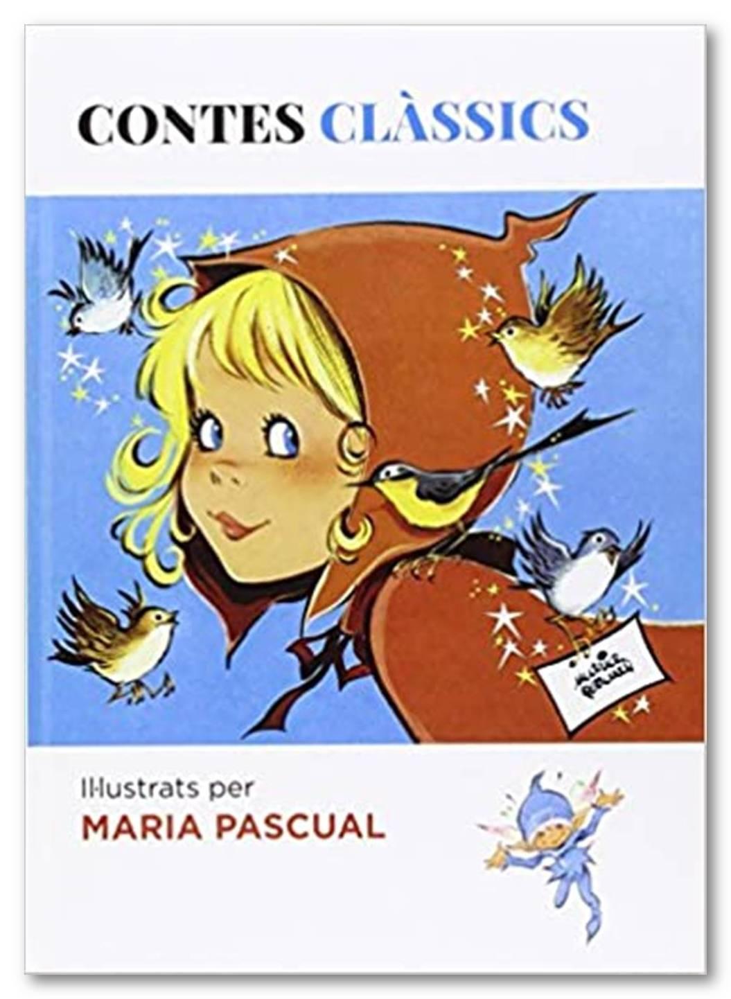Contes clàssics il-lustrats  per María Pascual