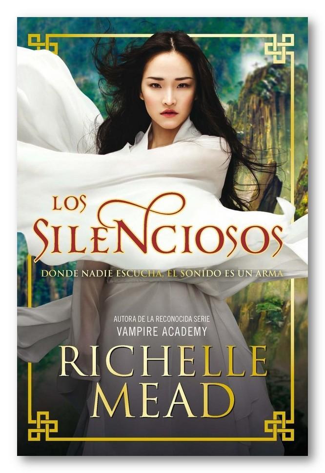 Los silenciosos, Richelle Mead