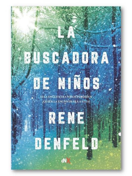 La buscadora de niños, Rene Denfeld