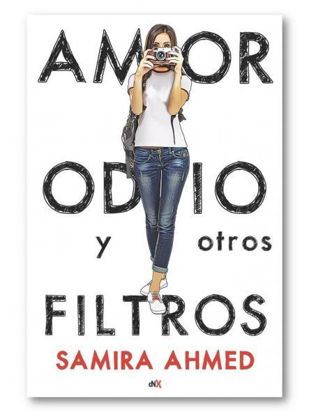Amor, odio y otros filtros, Samira Ahmed