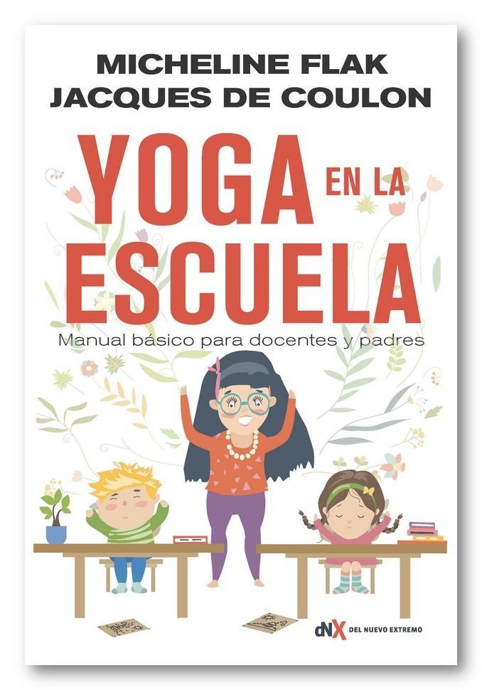 Yoga en la escuela, Micheline Flak