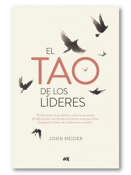 El tao de los líderes, John Heider