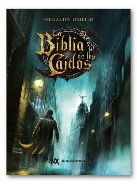 La biblia de los caídos, Fernando Trujillo