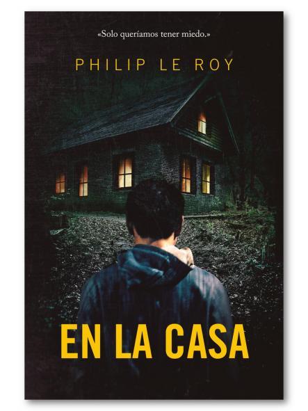 En la casa,  Philip Lerroy