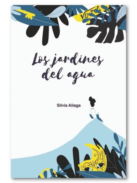 Los jardines del agua, Silvia Aliaga