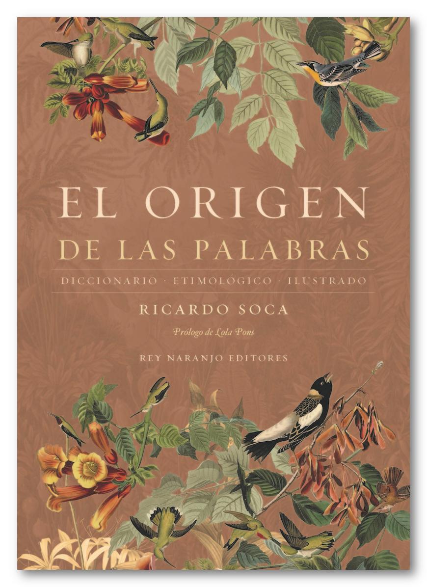 El origen de las palabras, Ricardo Soca