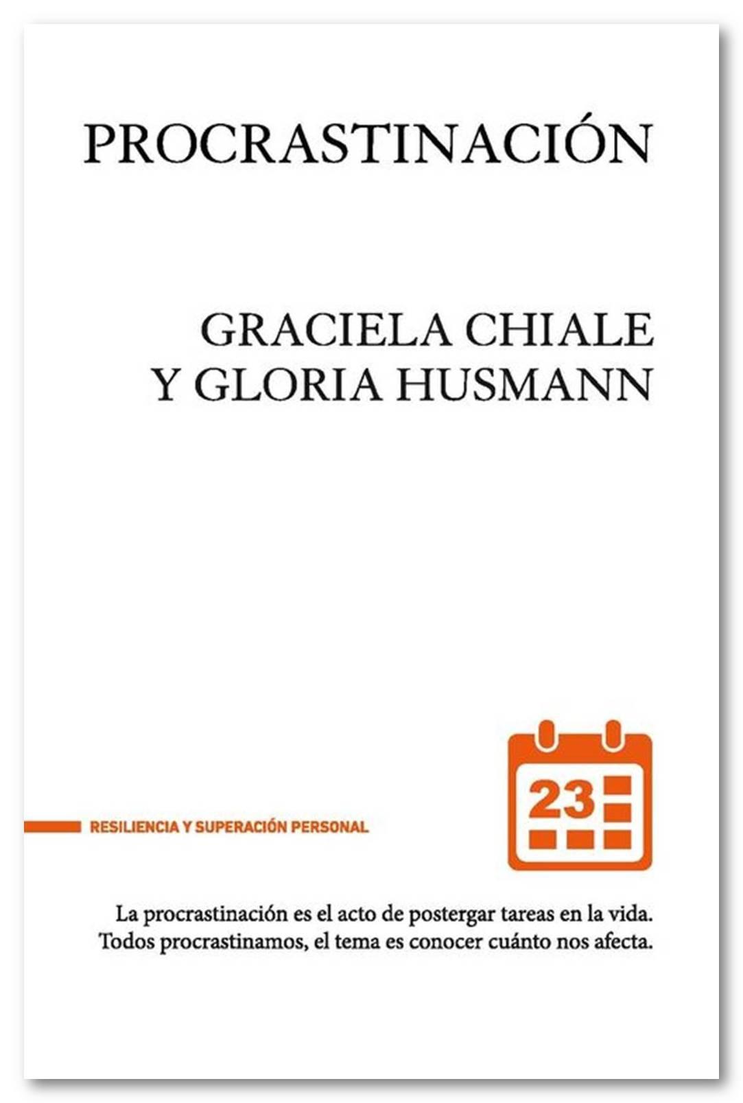 Procrastinación, Graciela Chiale y Gloria Husmann