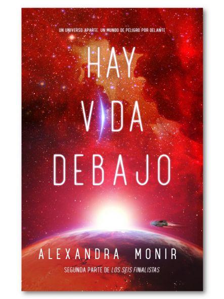 Hay vida debajo, Alexandra Monir