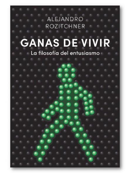 Ganas de vivir, Alejandro Rozitchner