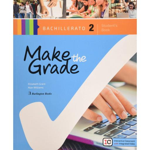 MAKE THE GRADE 2º BACHILLERATO STUDENT BOOK VV.AA.