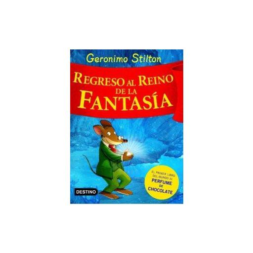 REGRESO AL REINO DE LA FANTASIA GERONIMO STILTON