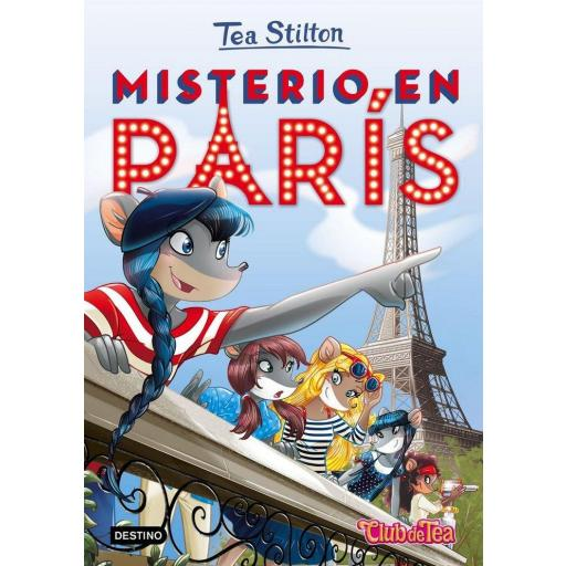 TEA STILTON 4: MISTERIO EN PARIS TEA STILTON