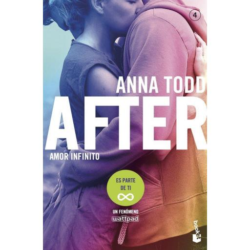 AFTER: AMOR INFINITO (SERIE AFTER 4) ANNA TODD