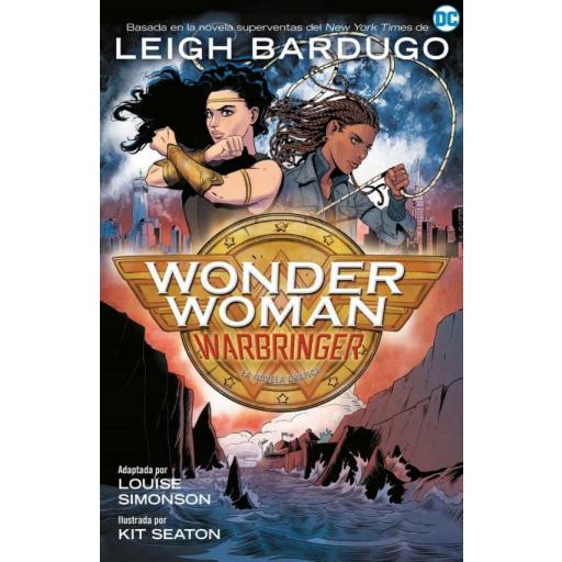 WONDER WOMAN: WARBRINGER LEIGH BARDUGO