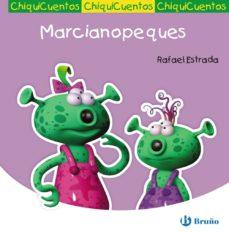 MARCIANOPEQUES (CHIQUICUENTOS Nº 30)