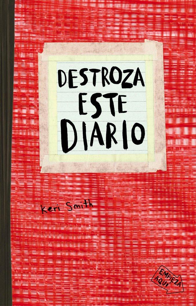 DESTROZA ESTE DIARIO. ROJO KERI SMITH