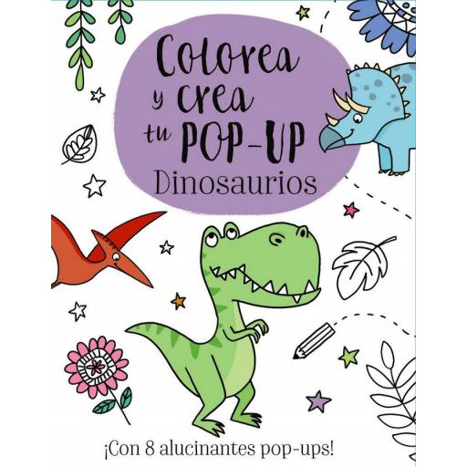 COLOREA Y CREA TU POP-UP: DINOSAURIOS ELIZABETH GOLDING