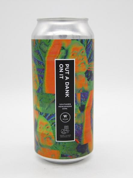 WYLAM - PUT A DANK ON IT (w/GOOD THINGS BREWING) 44cl