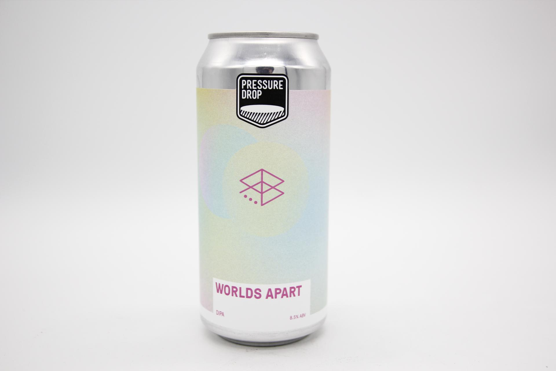 PRESSURE DROP - WORLDS APART 44cl