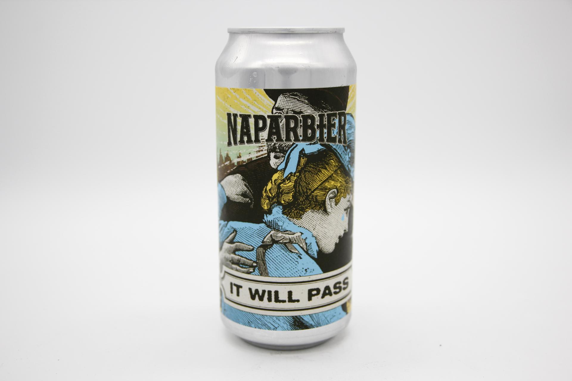 NAPARBIER - IT WILL PASS 44cl