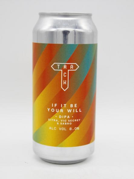 TRACK BREWING - IF IT BE YOUR WILL 44cl