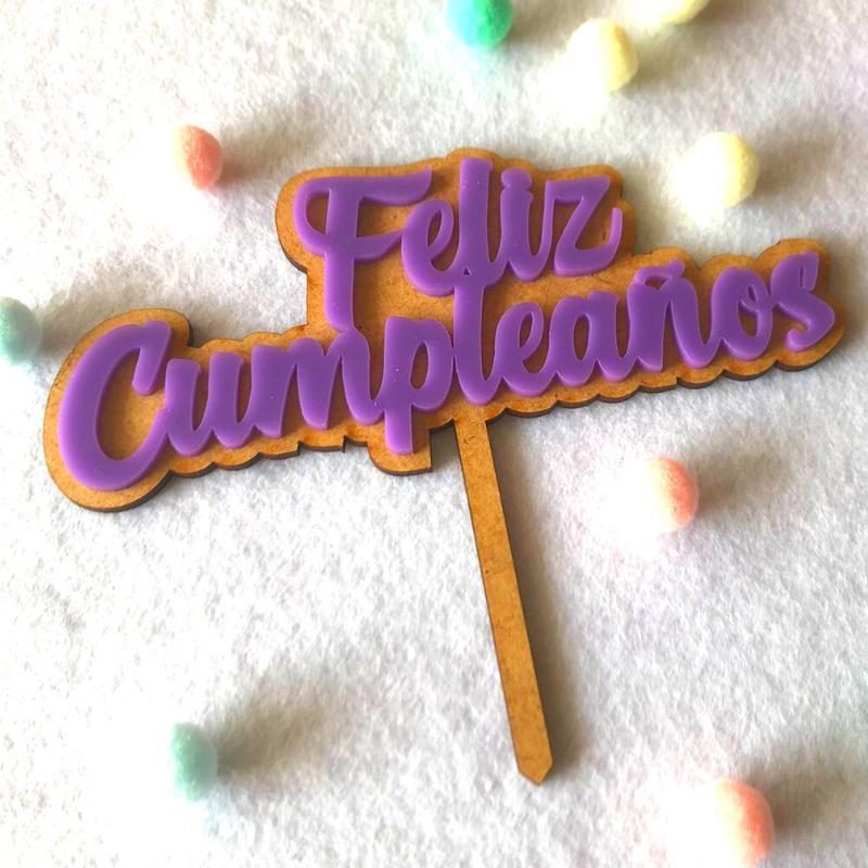 Topper Feliz Cumpleaños acrílico color + base madera