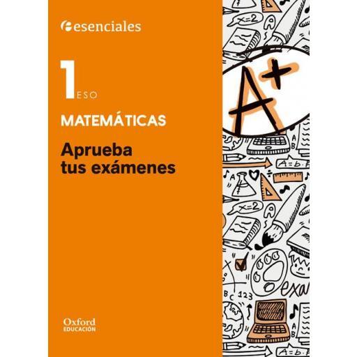 LIBRO DE TEXTO - 1 ESO APRUEBA TUS EXÁMENES MATEMÁTICAS