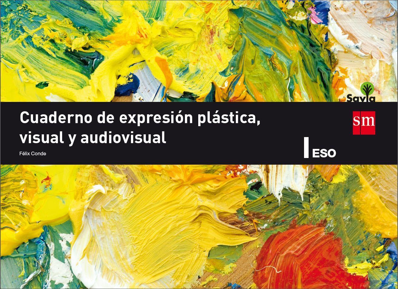 LIBRO DE TEXTO - 1 ESO CUADERNO DE EXPRESIÓN PLÁSTICA I
