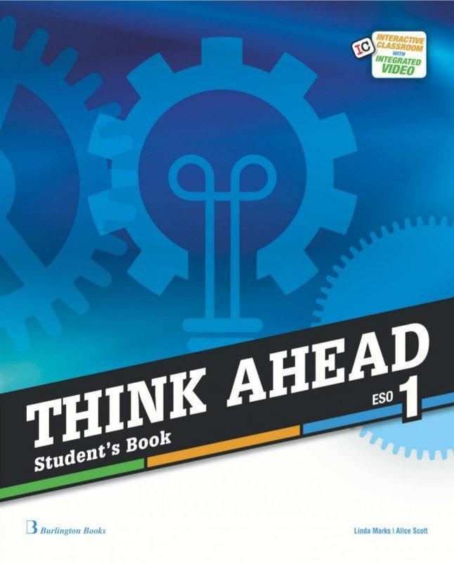 LIBRO DE TEXTO - 1 ESO THINK AHEAD. STUDENT BOOK