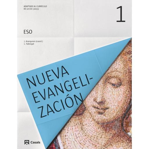 LIBRO DE TEXTO - 1 ESO RELIGIÓN NUEVA EVANGELIZACIÓN