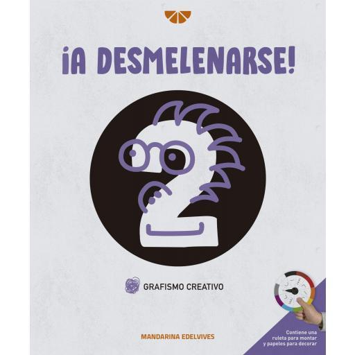 LIBRO DE TEXTO - 1 INFANTIL ¡A DESMELENARSE! GRAFISMO CREATIVO 2