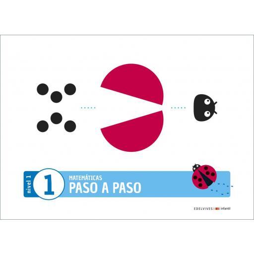 LIBRO DE TEXTO - 1 INFANTIL MATEMÁTICAS NIVEL 1 CUADERNO 1 PROYECTO PASO A PASO
