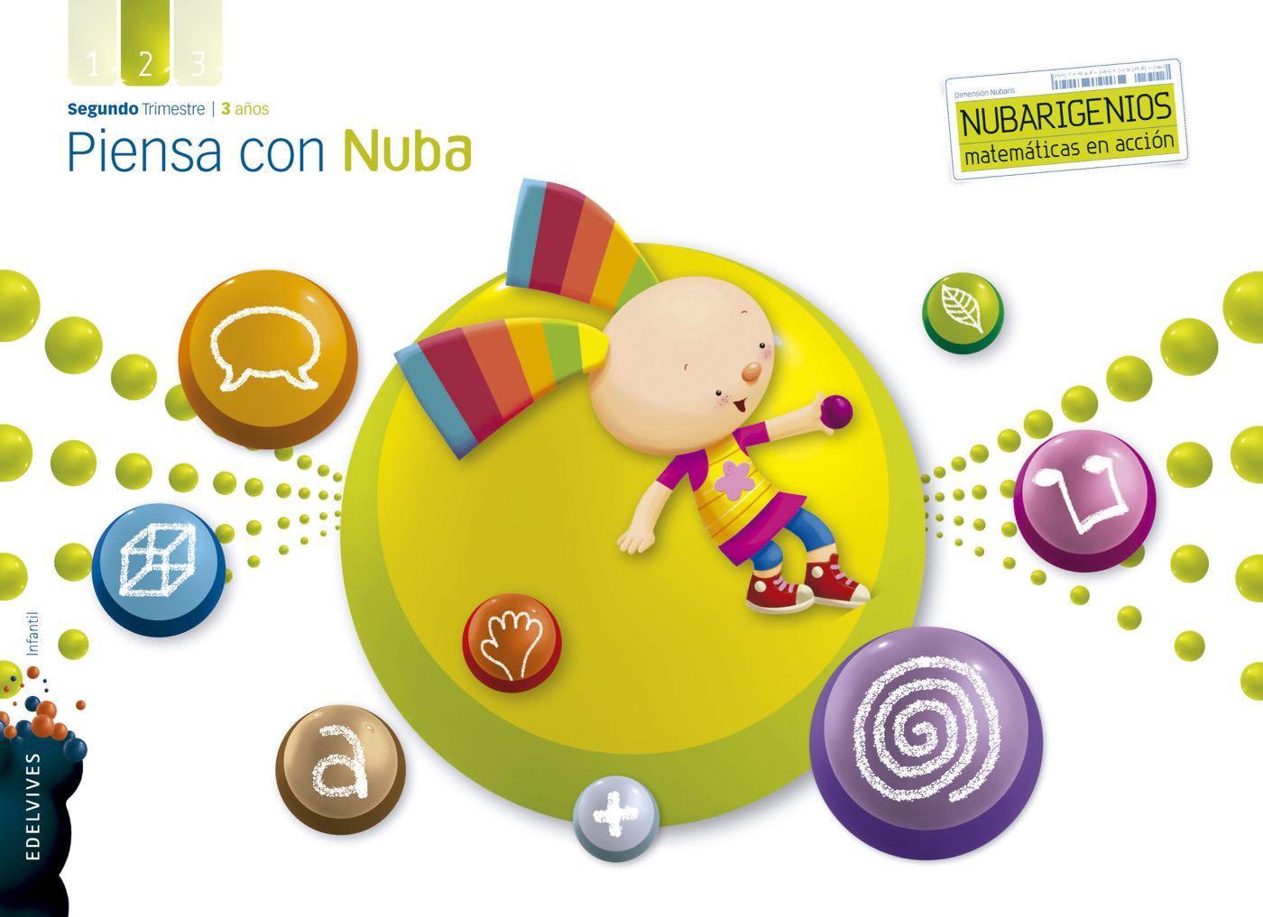 LIBRO DE TEXTO - 1 INFANTIL PIENSA CON NUBA. TRIMESTRE 2. 3 AÑOS