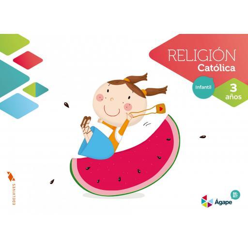 LIBRO DE TEXTO - 1 INFANTIL RELIGIÓN AGAPE-BERIT. 3 AÑOS