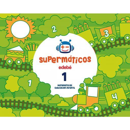LIBRO DE TEXTO - 1 INFANTIL SUPERMATEMÁTICOS CUADERNO 1. 3 AÑOS