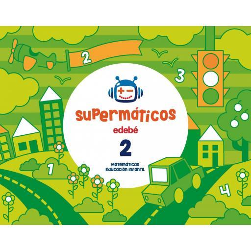LIBRO DE TEXTO - 1 INFANTIL SUPERMATEMÁTICOS CUADERNO 2. 3 AÑOS