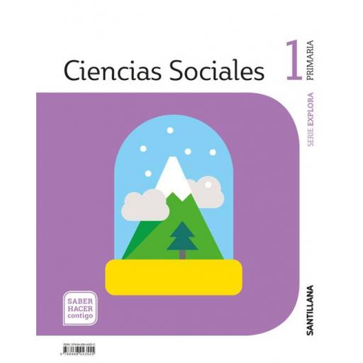 LIBRO DE TEXTO - 1 PRIMARIA CIENCIAS SOCIALES. SABER HACER CONTIGO