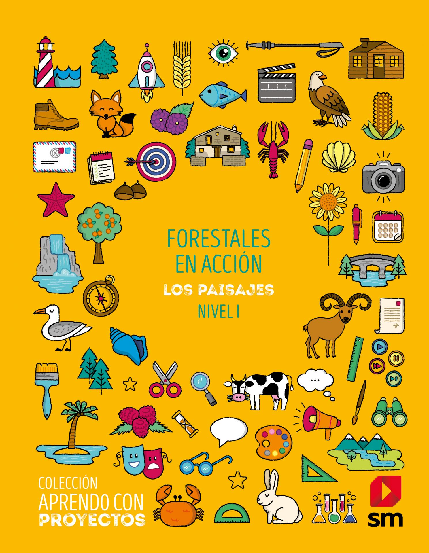 LIBRO DE TEXTO - 1 PRIMARIA FORESTALES EN ACCIÓN