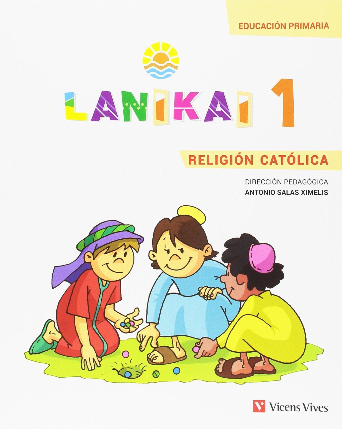 LIBRO DE TEXTO - 1 PRIMARIA LANIKAI 1 RELIGIÓN CATÓLICA