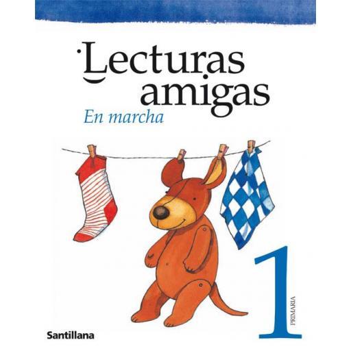 LIBRO DE TEXTO - 1 PRIMARIA LECTURAS AMIGAS. EN MARCHA