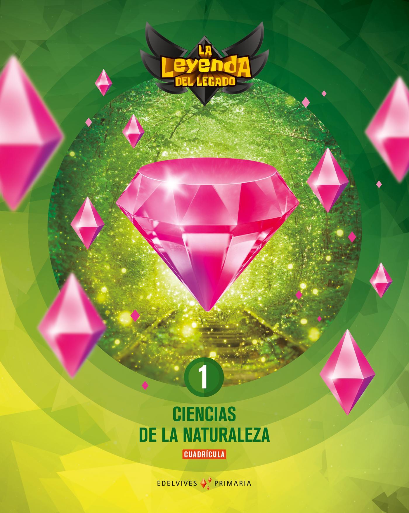 LIBRO DE TEXTO - 1 PRIMARIA LA LEYENDA DEL LEGADO. CIENCIAS DE LA NATURALEZA
