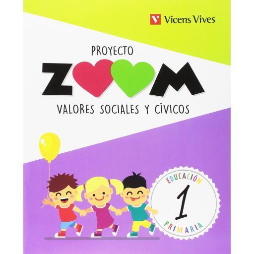 LIBRO DE TEXTO - 1 PRIMARIA VALORES SOCIALES. PROYECTO ZOOM