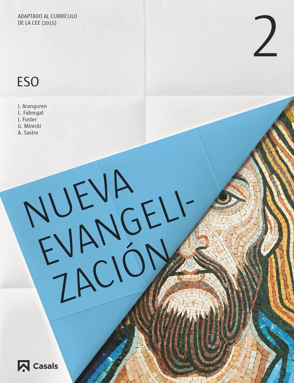 LIBRO DE TEXTO - 2 ESO RELIGIÓN NUEVA EVANGELIZACIÓN