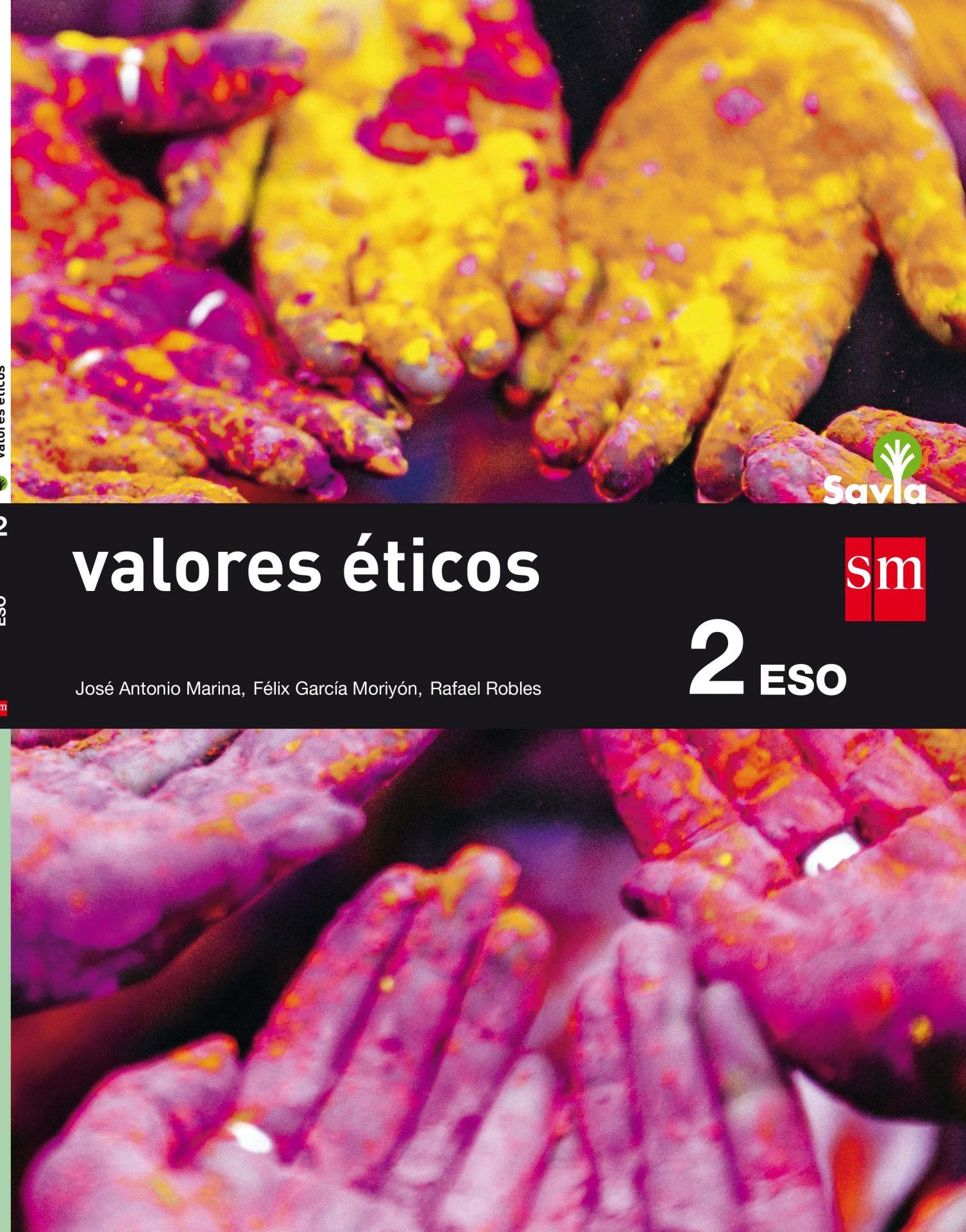 LIBRO DE TEXTO - 2 ESO VALORES ÉTICOS. SAVIA