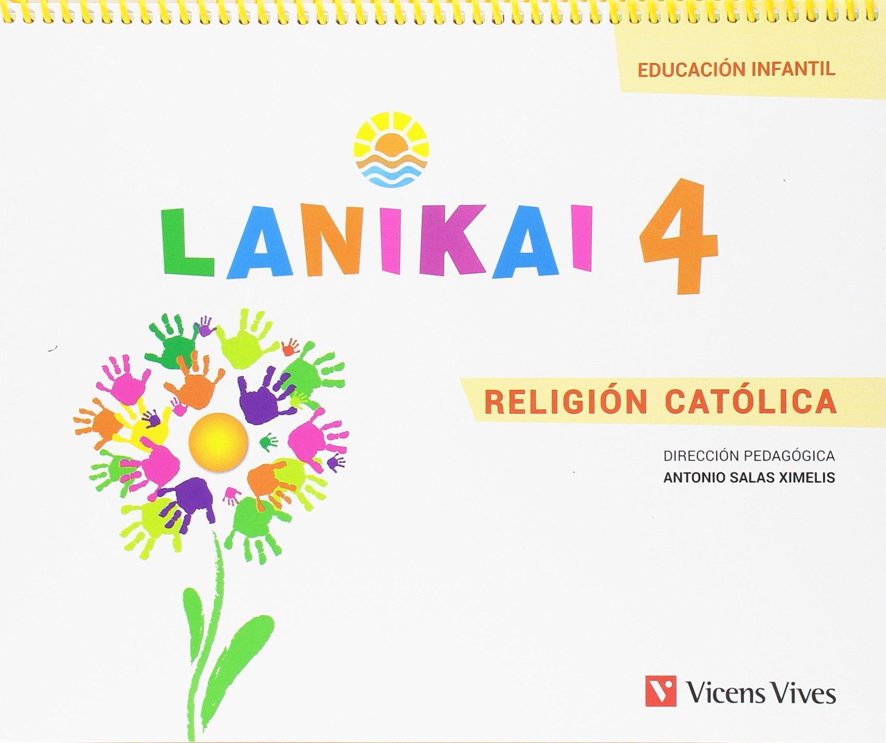 LIBRO DE TEXTO - 2 INFANTIL LANIKAI. 4 AÑOS. RELIGIÓN CATÓLICA