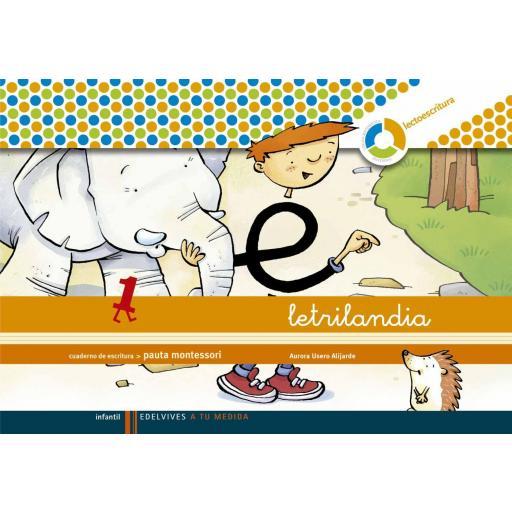 LIBRO DE TEXTO - 2 INFANTIL LETRILANDIA. LECTOESCRITURA CUADERNO 1 (PAUTA MONTESSORI) 4 AÑOS
